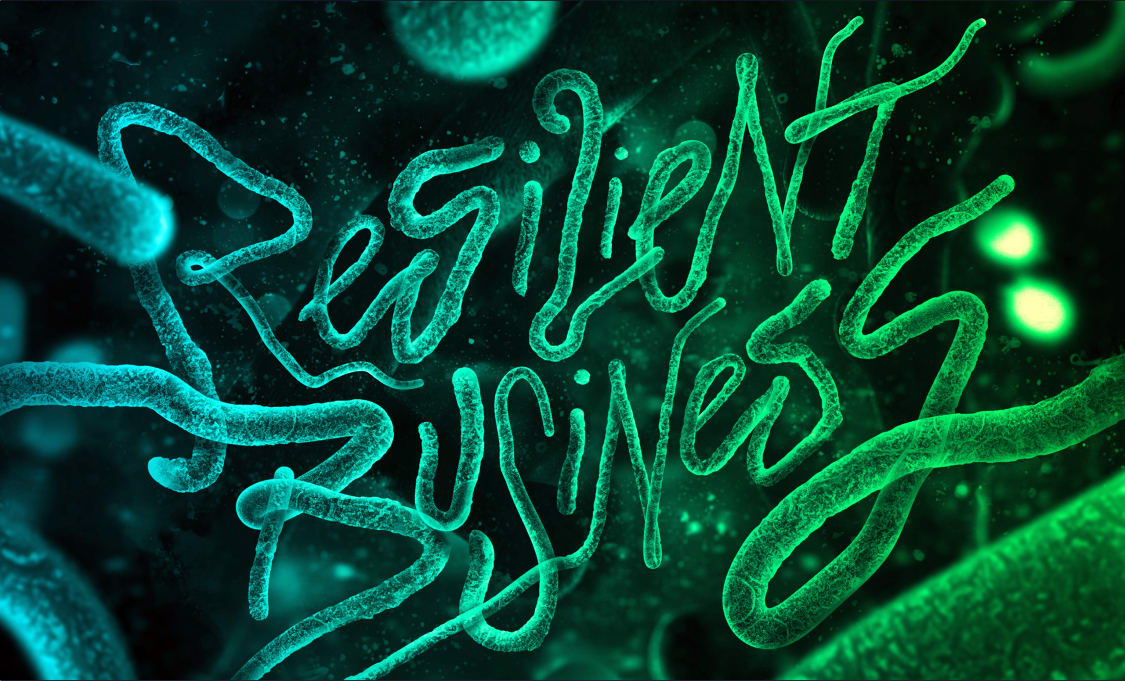 The Downside Of Resilience >> Building A Resilient Business Inspired By Biology