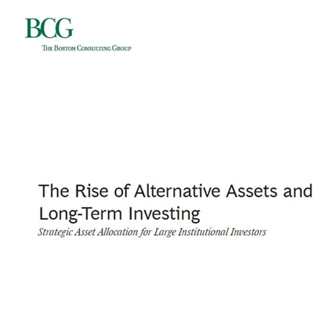 The Rise of Alternative Assets and Long-Term Investing: Strategic